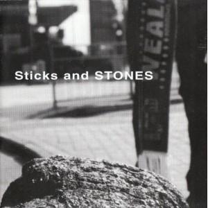 Sticks and Stones CD